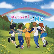 Michael and Me: Baker-Street, Margaret: 9781493186198: Amazon.com: Books
